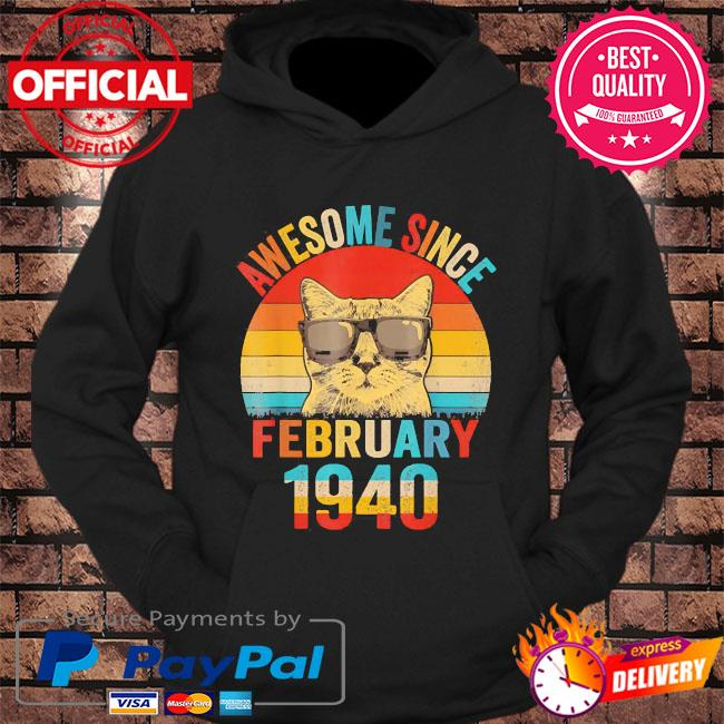 Awesome since february 1940 80th birthday gift cat lover vintage s hoodie Black