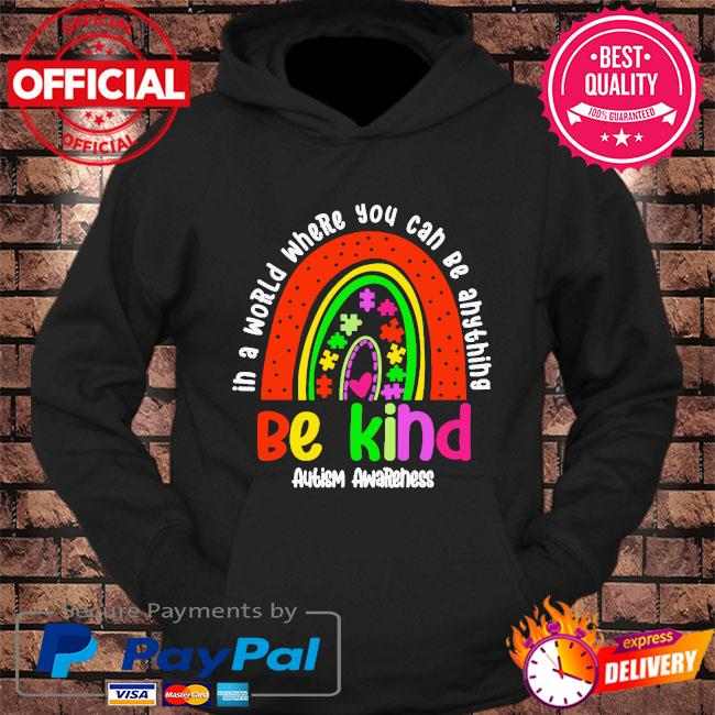 In a a world where you can be anything be kind autism awareness s hoodie Black