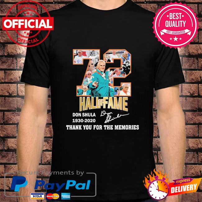 72 Hall Of fame DOn Shula thank you for the memories signature shirt