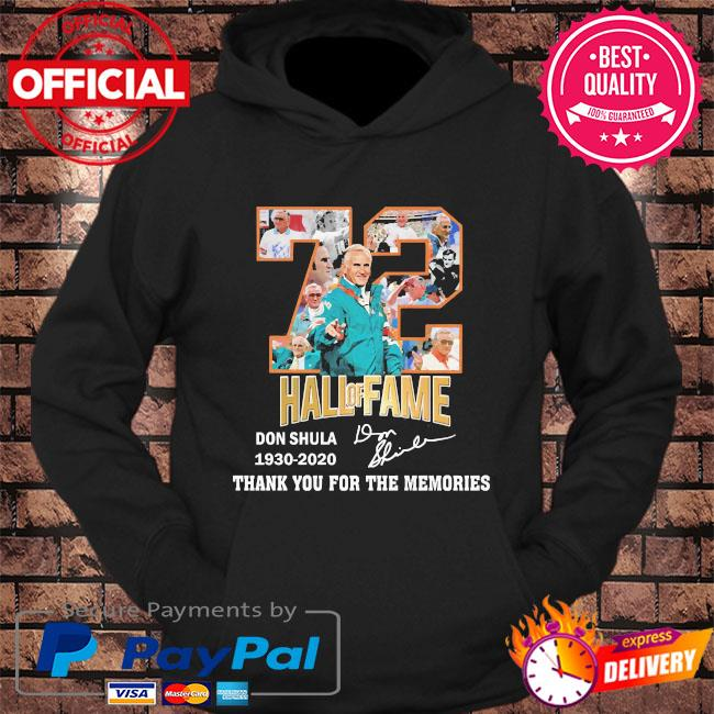 72 Hall Of fame DOn Shula thank you for the memories signature s hoodie Black