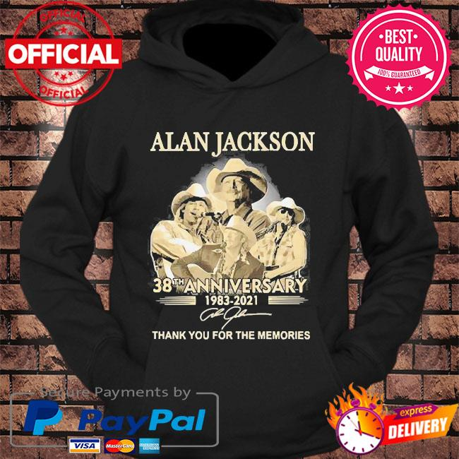Alan jackson 38th anniversary thank you for the memories signatures s hoodie Black