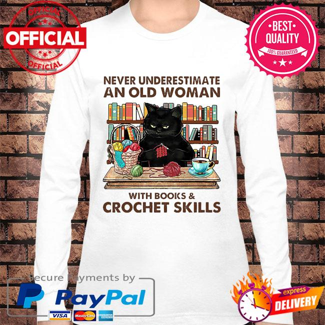 Black Cat never underestimate an old woman with books and crockett skills s Long sleeve white