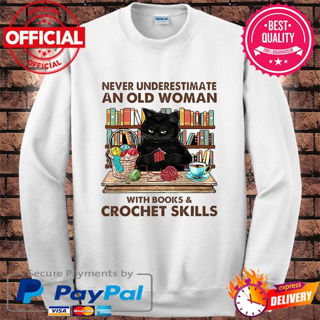 Black Cat never underestimate an old woman with books and crockett skills s Sweater white