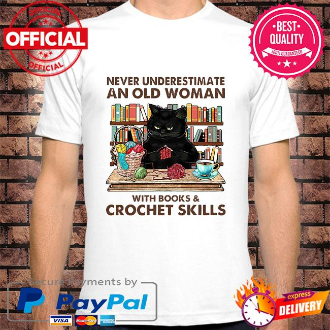 Black Cat never underestimate an old woman with books and crockett skills shirt