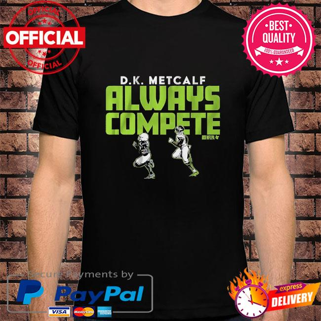 D k metcalf always compete shirt