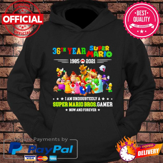 36 year super Mario I am undoubtedly a super Mario Bros gamer s hoodie Black