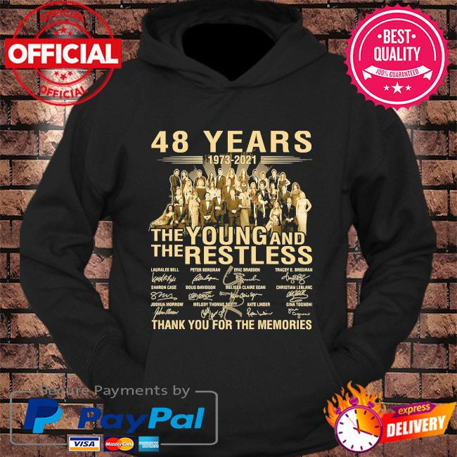 48 years The Young and The restless thank you for the memories signatures s hoodie Black
