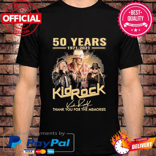 50 years 1971 2021 Kid Rock thank you for the memories signatures shirt