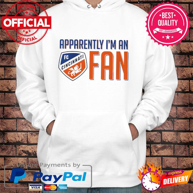 Apparently I'm an fcc fan fc cincinnati toddler s Hoodie white