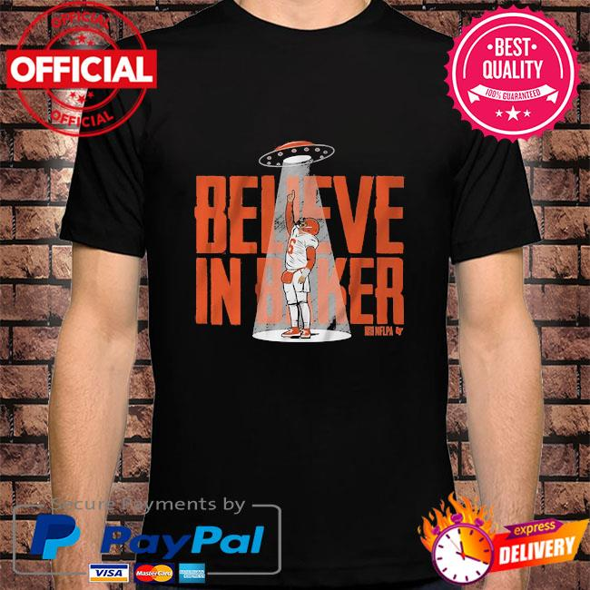 Believe in baker shirt