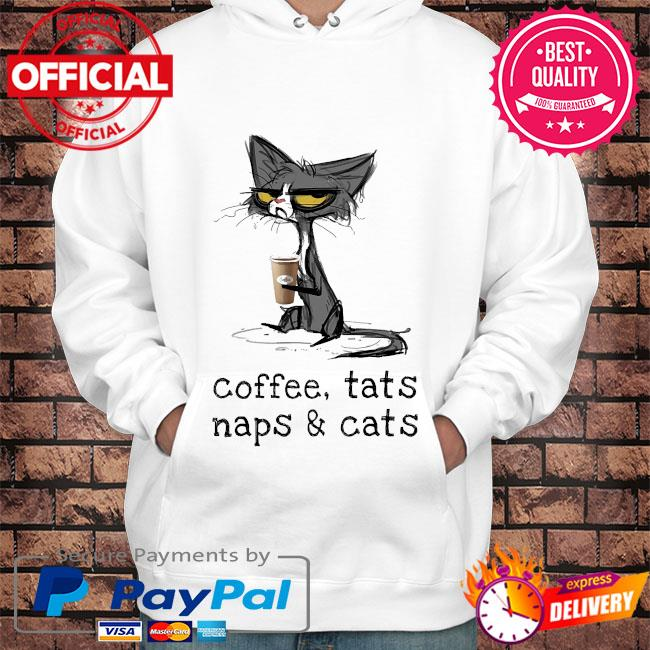 Black Cat Coffee cats naps and Cats s Hoodie white