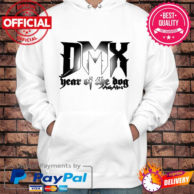 Dmx year of the dog again 2021 s Hoodie white