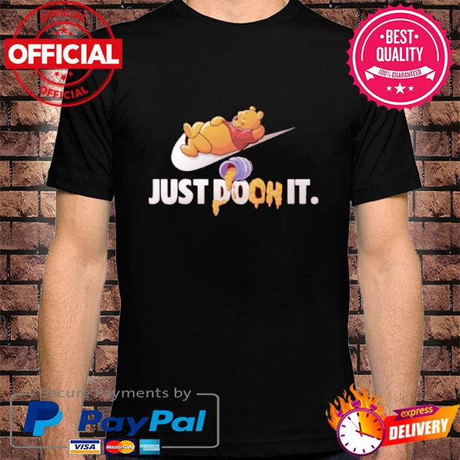Just doon it pooh honey shirt