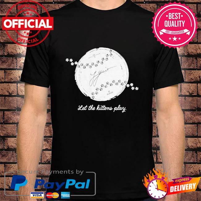 Let the kittens play shirt