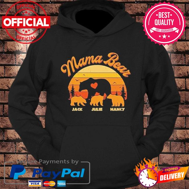 Mama Bear Jack Julie Nancy sunset s hoodie Black