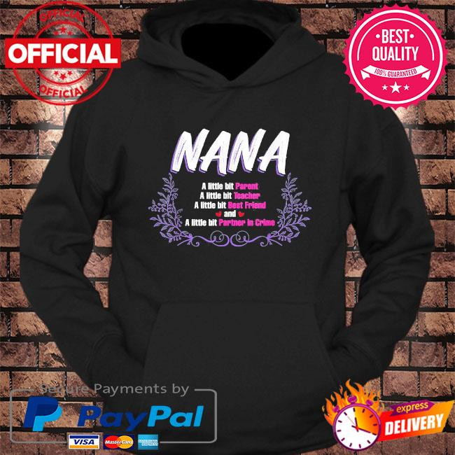 Mother's day nana a little bit s hoodie Black