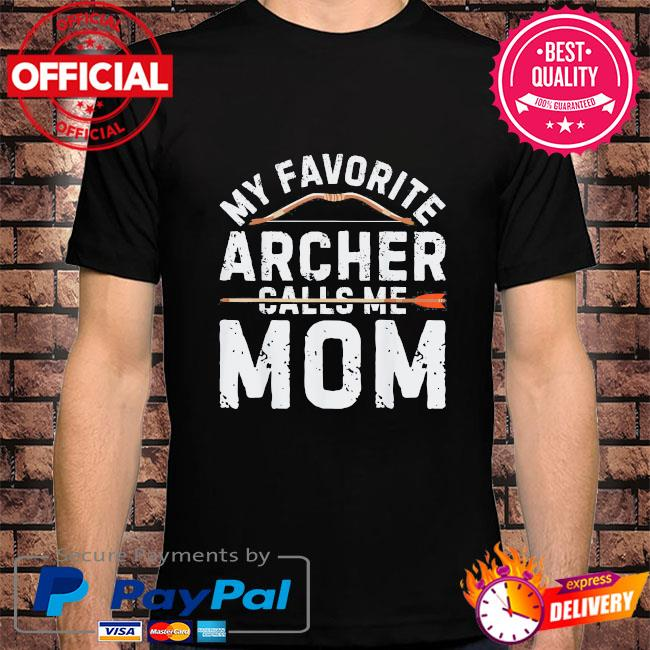 My favorite archer calls me mom archery mothers day us 2021 shirt