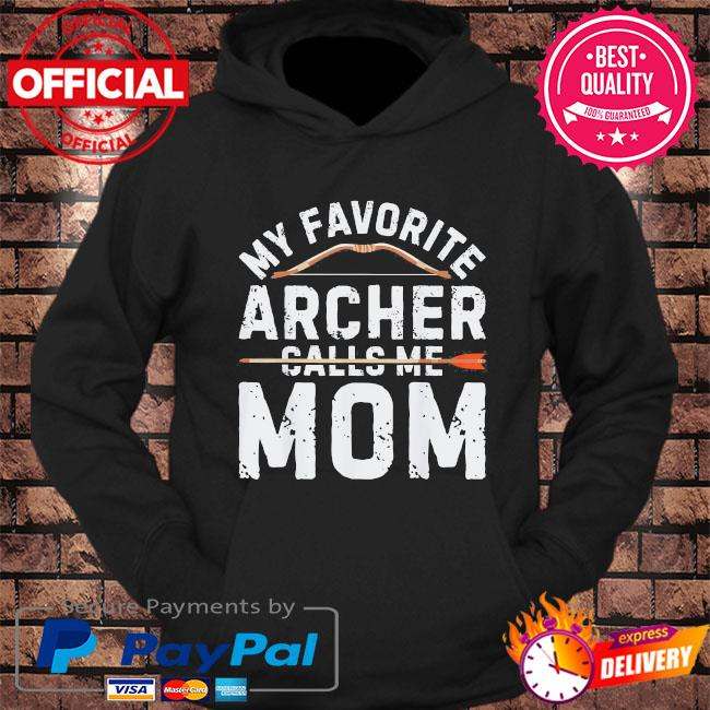 My favorite archer calls me mom archery mothers day us 2021 s hoodie Black