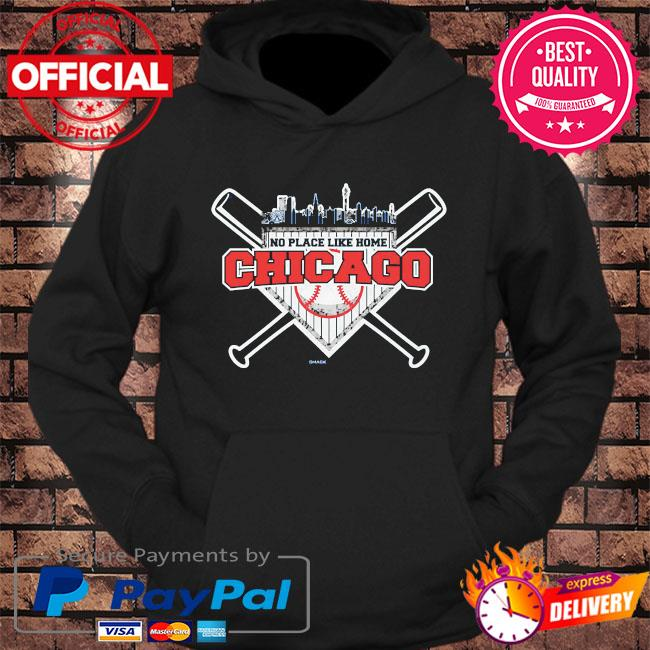 No place like home chicago s hoodie Black