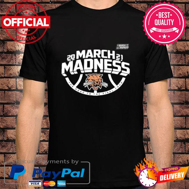 Ohio bobcats men's basketball 2021 march madness the road to the final four shirt