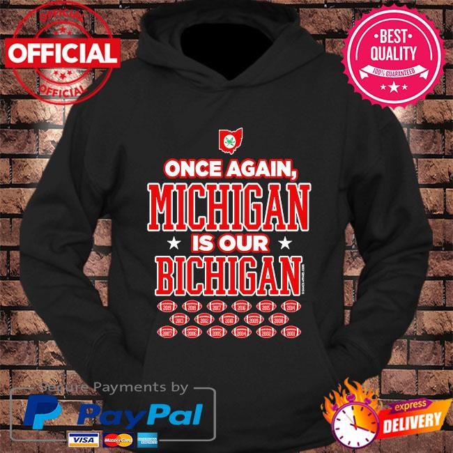 Ohio state football fans is our michigan s hoodie Black