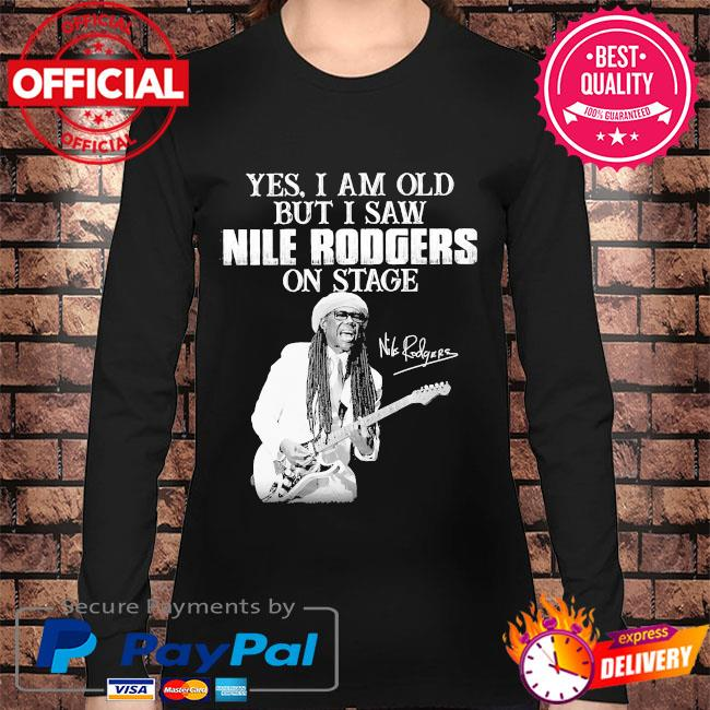 Yes I am old but I saw Rodgers on stage signatures s Long sleeve black