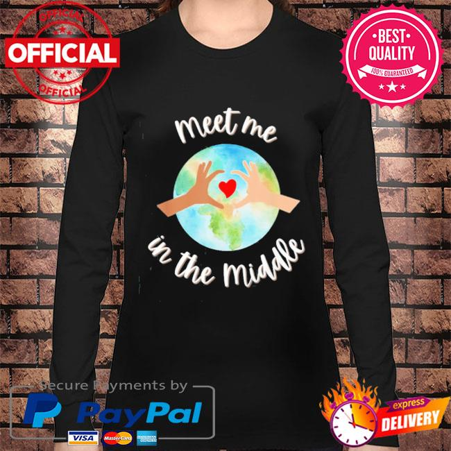 Let's just meet in the middle meet me in the middle cool s Long sleeve black