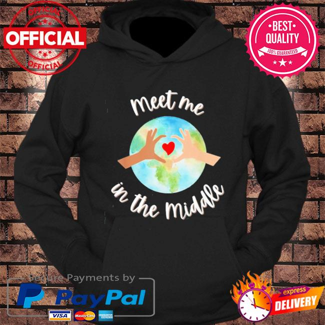 Let's just meet in the middle meet me in the middle cool s hoodie Black