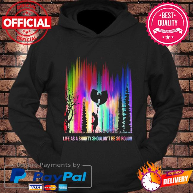 life as a shorty shouldn't be so rough Halloween s hoodie Black