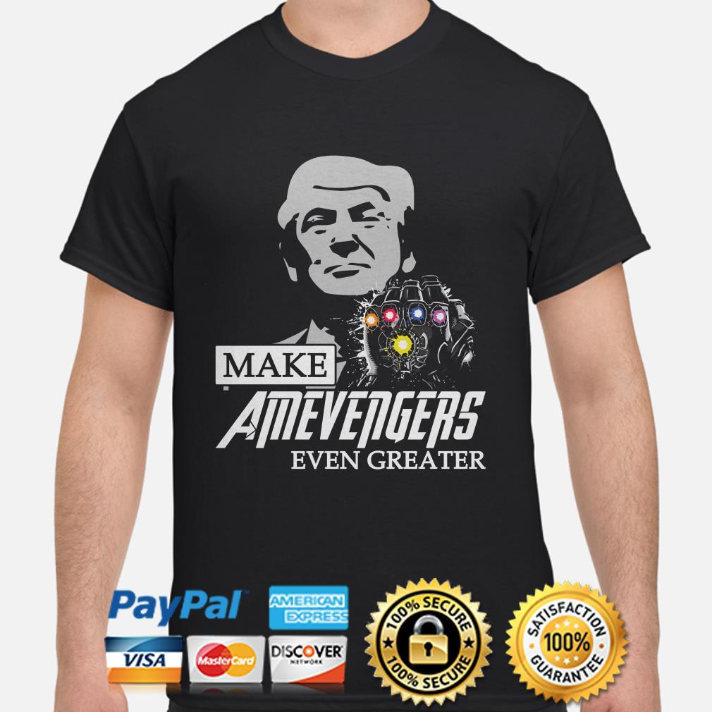 Trump make Amevengers even greater shirt