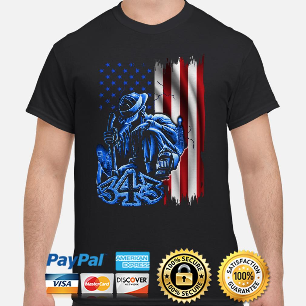 Firefighter sadness 343 American flag 9-11 shirt