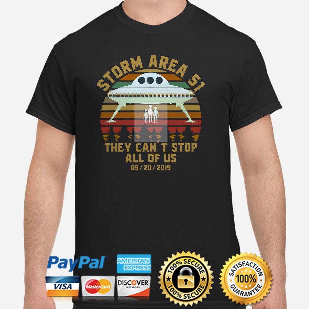 UFO Storm area 51 09 20 19 they can't stop all of us vintage shirt
