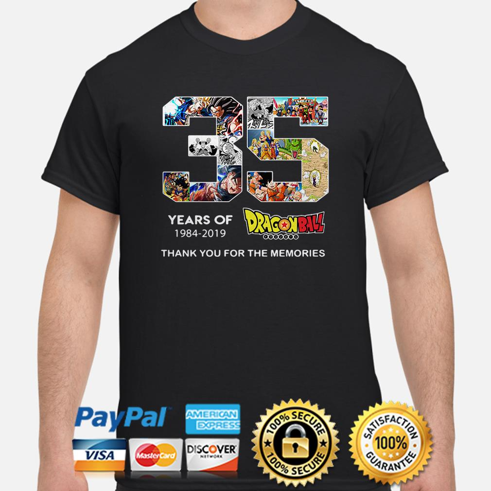 35 years of Dragon ball 1984 2019 thank you for the memories shirt