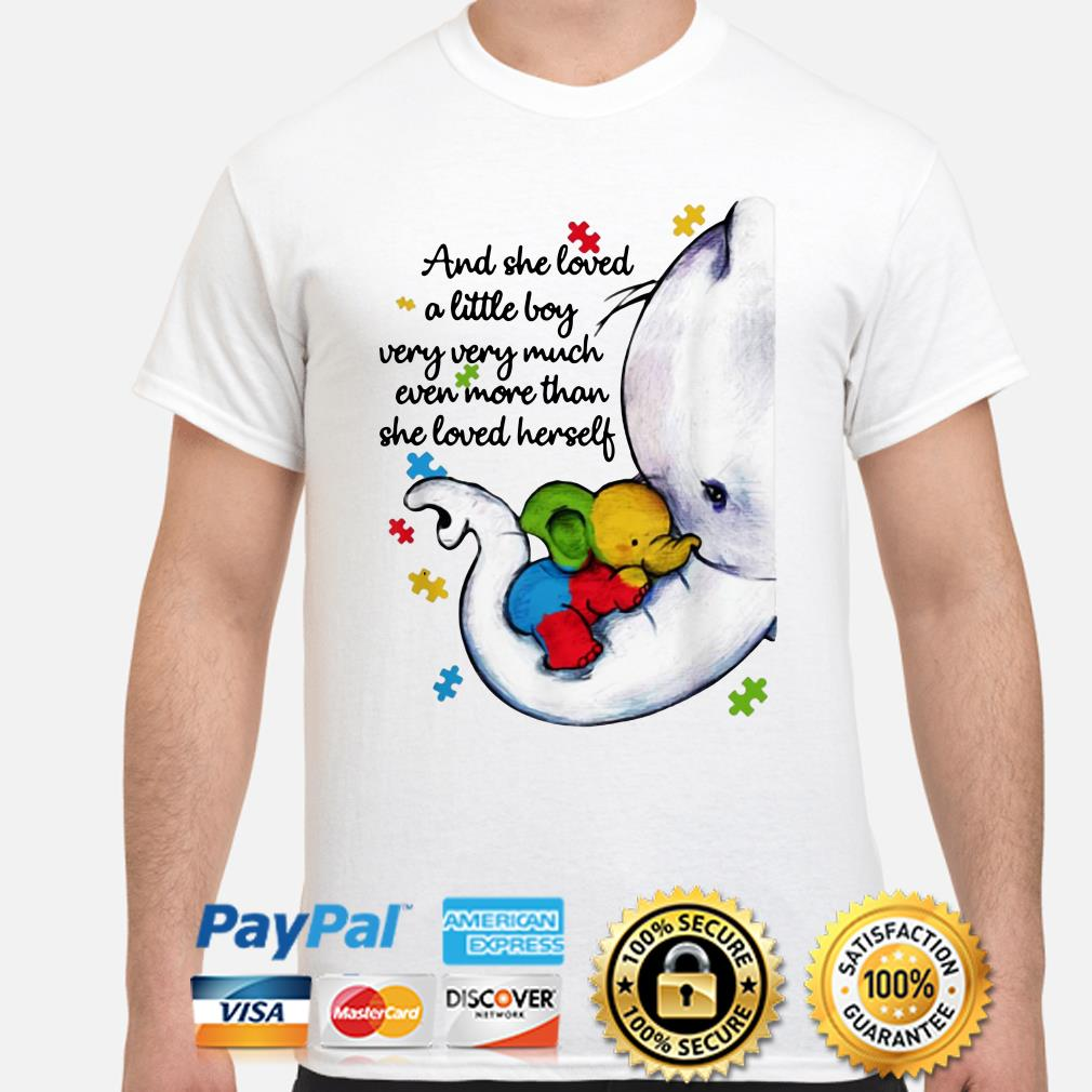 Autism Elephant mom and she loved a little boy very much more than she loved herself shirt