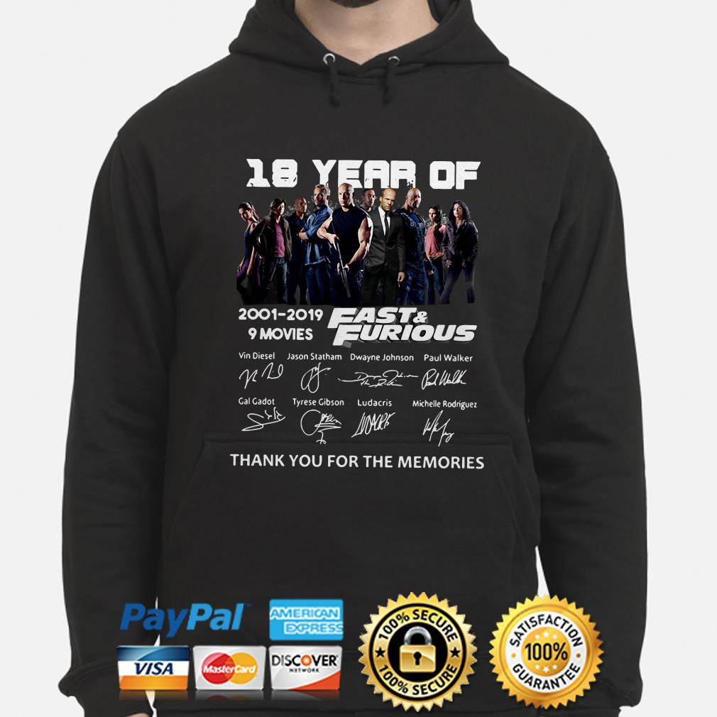 18 years of Fast and Furious thank you for the memories hoodie