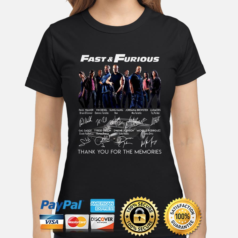 Fast and Furious Character signatures thank you for the memories ladies shirt