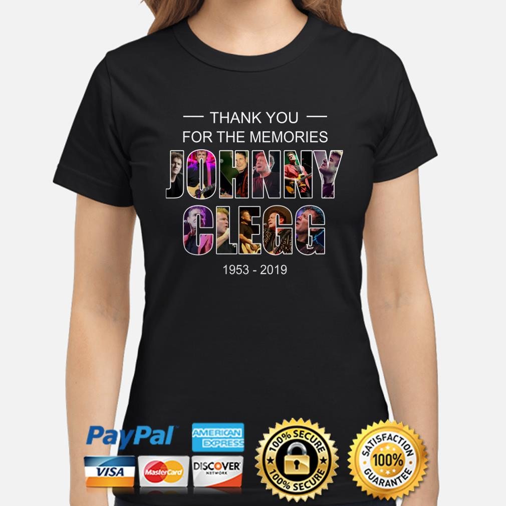Thank you for the memories Johnny Clegg 1953-2019 ladies shirt