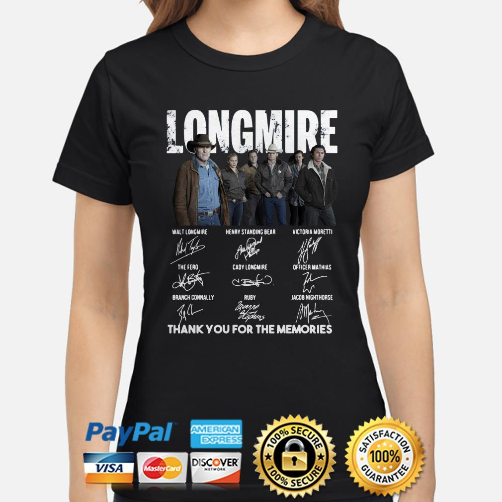 Longmire Character signatures thank you for the memories ladies shirt