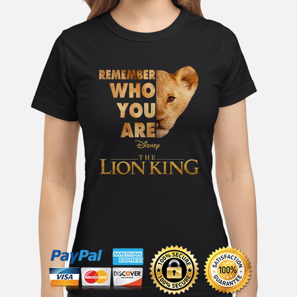 Remember who you are The Lion King Simba ladies shirt