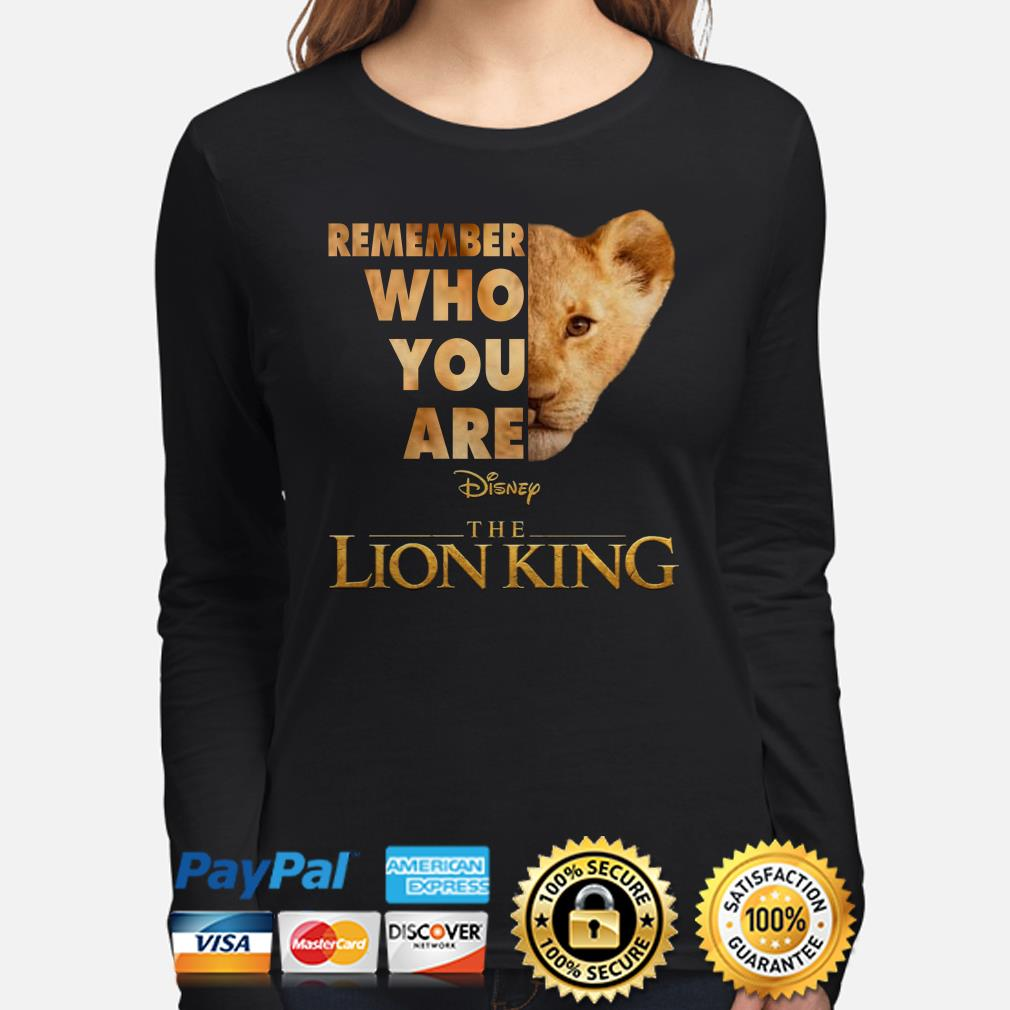 Remember who you are The Lion King Simba long sleeve