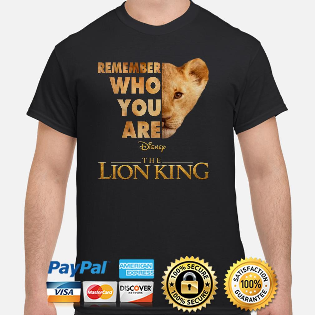 Remember who you are The Lion King Simba shirt