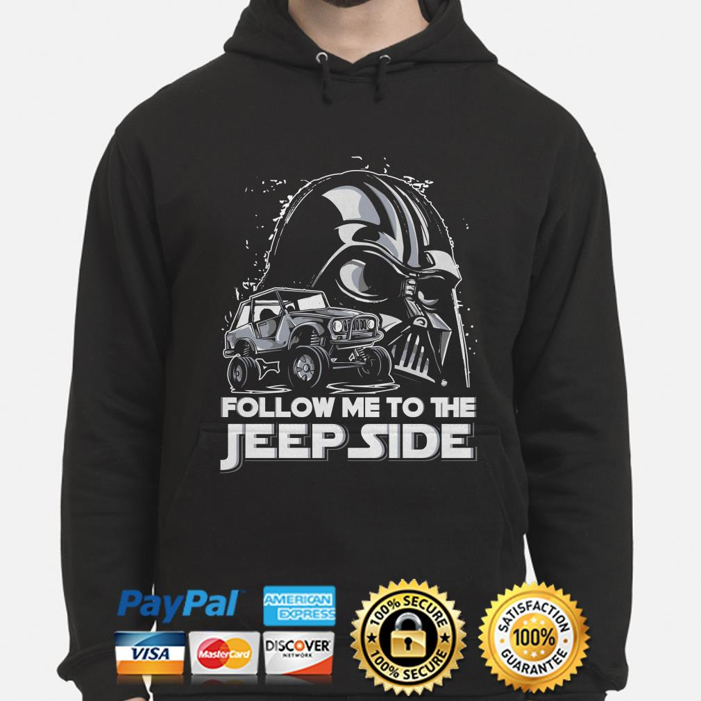 Star Wars Darth Vader follow me to the Jeep side hoodie