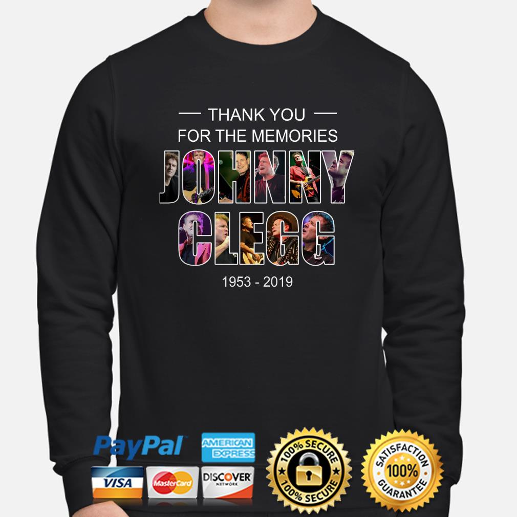 Thank you for the memories Johnny Clegg 1953-2019 sweater