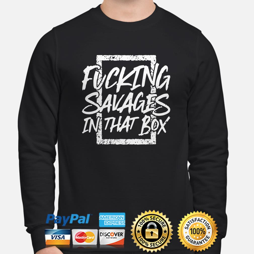 Yankees Fucking Savages In The Box baseball sweater