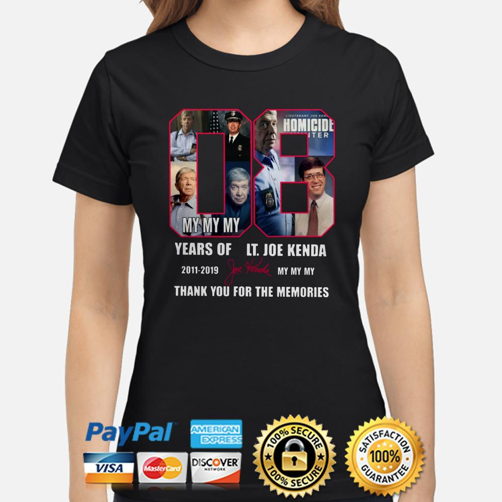 08 years of Lt Hoe Kenda my my my thank you for the memories ladies shirt