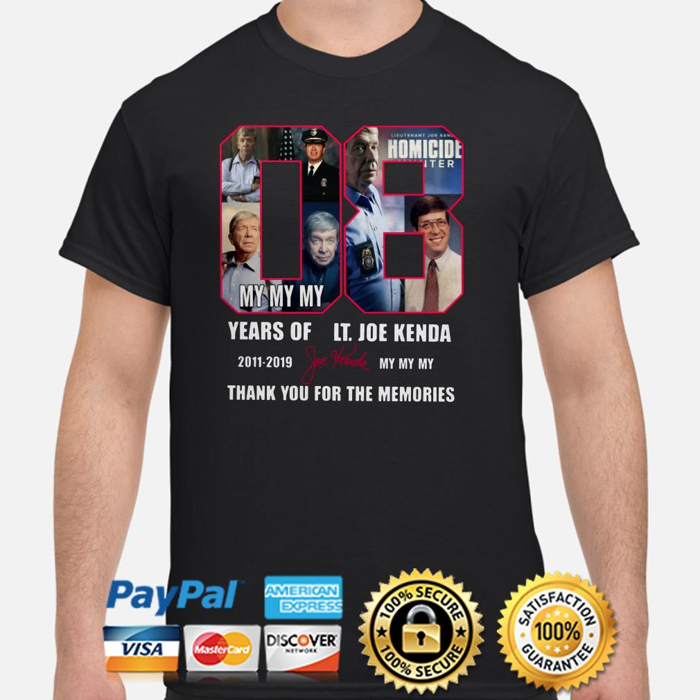 08 years of Lt Hoe Kenda my my my thank you for the memories shirt