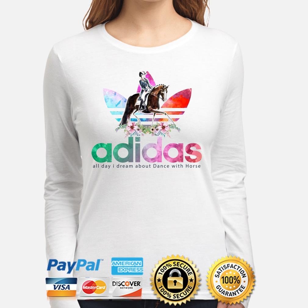 Adidas all day I dream about dance with horse long sleeve