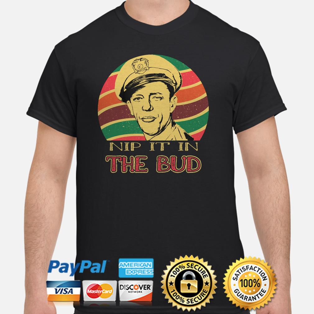 Andy Griffith Nip It In The Bud Sunset Shirt