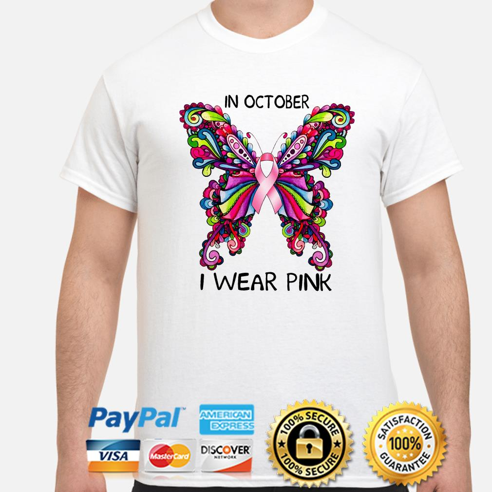 Breast cancer awareness in October I wear pink shirt