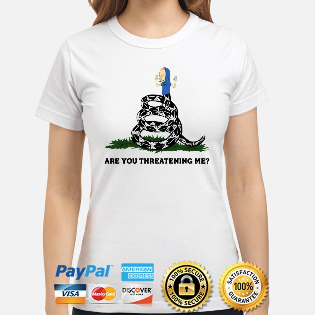 Cornholio Gadsden Flag Snake are you threatening me ladies shirt